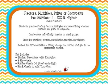Factors/Multiples/Prime or Composite for Numbers 1 – 100 & Higher CCSS: 4.OA.B.4