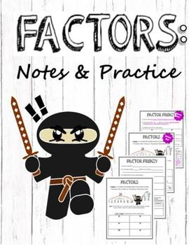 Factors Notes & Practice