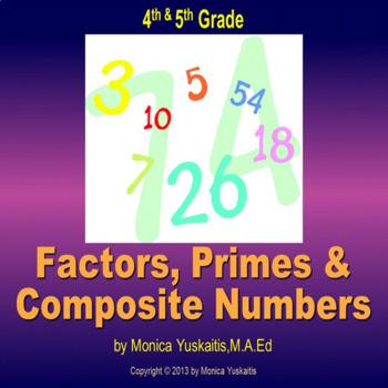 Common Core 4th & 5th - Factors, Primes & Composites