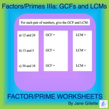 Factors/Primes IIIa: Greatest Common Factors and Least Common Multiples