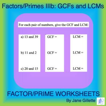 Factors/Primes IIIb: Greatest Common Factors and Least Com