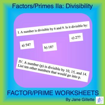 Factors/Primes IIa: Divisibility