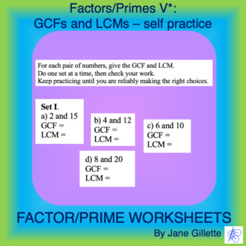 Factors/Primes V*: GCFs and LCMs - Self Practice