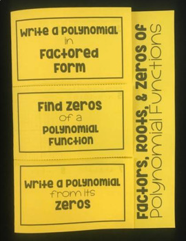 Factors, Roots, & Zeros of Polynomial Functions (Algebra 2 Foldable)