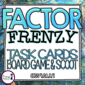 Factors Task Cards, Scoot, and Board Game
