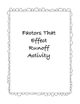 Factors That Effect Runoff Activity