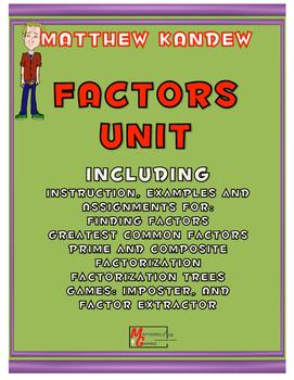 Factors Unit - Includes GCF, Factorization, Prime/Composite, Games, Factor Trees