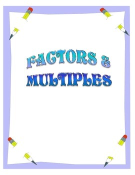 Factors and Multiples Activities Packet - Math