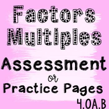 Factors and Multiples Assessment 4.OA.B.4