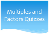 Factors and Multiples Differentiated Seperate Quizzes! LCM, GCF, T-Chart + more