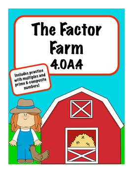 Factors and Multiples Farm 4.OA.4