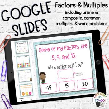 Factors and Multiples Google Classroom Activities