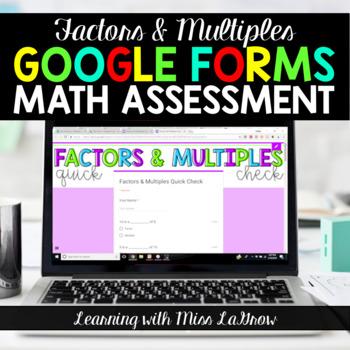 Factors and Multiples Google Forms Digital Math Assessment