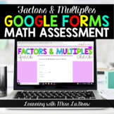 Factors and Multiples Google Forms Digital Math Assessment