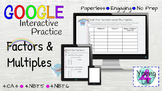 Factors and Multiples Google Interactive Practice