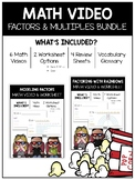 Factors and Multiples Math Video and Worksheet Bundle