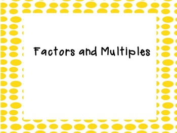 Factors and Multiples Mini-Lesson and Practice Activities