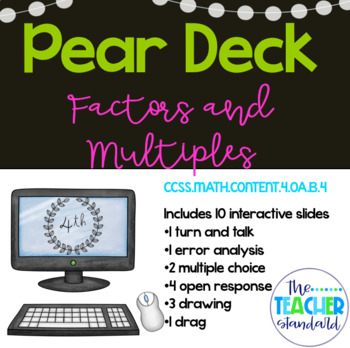 Factors and Multiples Pear Deck