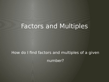 Factors and Multiples PowerPoint