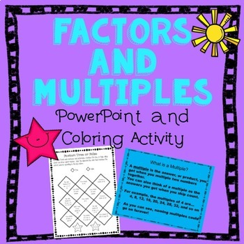 Factors and Multiples PowerPoint and Coloring Activities