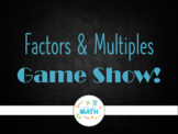 Factors and Multiples (GCF and LCM) Powerpoint Review Game Show!