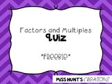 Factors and Multiples Quiz *freebie