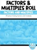 Factors and Multiples Roll - 4.OA.4