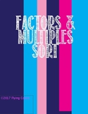 Factors and Multiples SORT  with Exit Slip -- OA.4