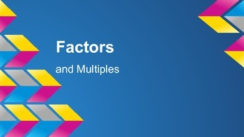 Factors and Multiples: Slideshow