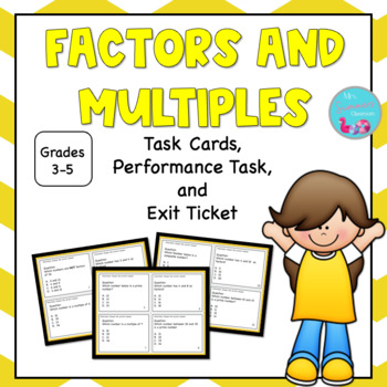 Factors and Multiples Task Cards with Exit Tickets and Performance Tasks