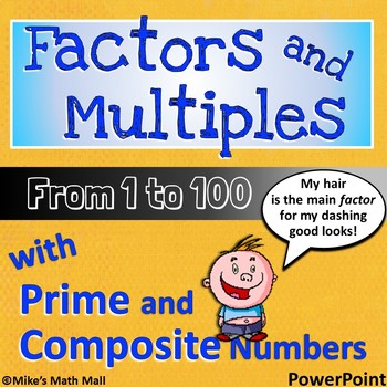 Factors and Multiples from 1 to 100 - CCSS for 4.OA.B.4 (P