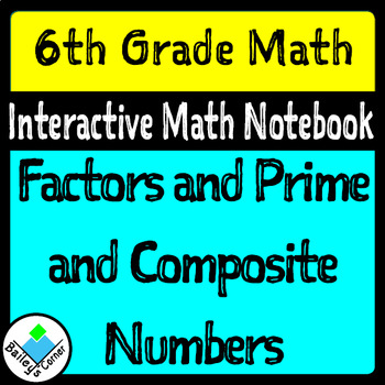 Factors and Prime and Composite Numbers