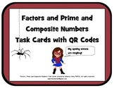 Factors and Prime and Composite Numbers Task Cards with QR Codes