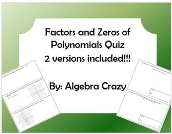 Factors and Zeros of Polynomials Quiz