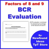 Factors of 8 and 9 BCR Evaluation