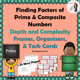Factors of Prime & Composite Numbers Depth and Complexity Frames & Task Cards