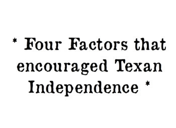 Factors that Encouraged Texan Independence! Guided Notes Setup Texan Revolution