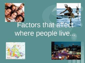 Factors that affect where people live Powerpoint
