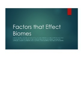 Factors that influence biomes