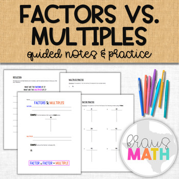 Factors vs. Multiples Notes and Practice