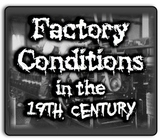 Factory Conditions in the 19th Century! PowerPoint, Simulation, Writing, & More!