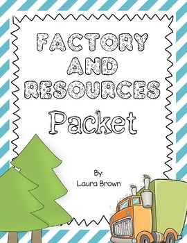 Factory and Resources Packet