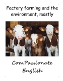Factory farming and the environment, mostly