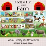 Facts & Fun on the Farm Virtual Library & Media Room - SEE