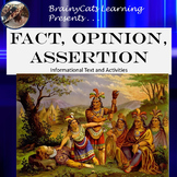 Facts, Opinions, and Assertions:  Informational Text and Activities