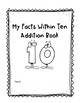 Facts Within 5 and 10 Addition Book (Blank page included for modifications)