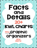 KWL Chart  - Facts and Details 20+ - Graphic Organizer - RL 3.1 and RI 5.7