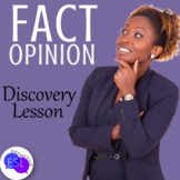 Fact and Opinion Discovery Lesson