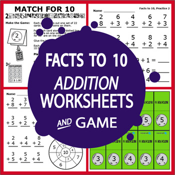 Facts to 10 Addition Worksheets and Full Color Game