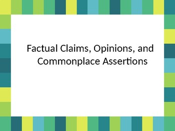 Factual Claims, Opinions, and Commonplace Assertions/ A TRTW Lesson